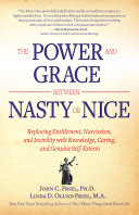 The Power and Grace Between Nasty Or Nice