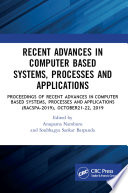 Recent Advances in Computer Based Systems  Processes and Applications