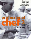 """Professional Chef Level 2 S/Nvq"" by Gary Hunter, Patrick Carey, Terry Tinton, Stephen Walpole"
