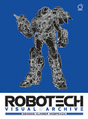 Robotech Visual Archive  Genesis Climber MOSPEADA