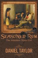 Seasoned Rum  The Mistaken Slave Girl
