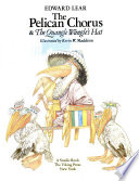 The Pelican Chorus & The Quangle Wangle's Hat