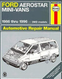 Ford Aerostar Mini vans Automotive Repair Manual