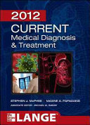 CURRENT Medical Diagnosis and Treatment 2012  Fifty First Edition Book
