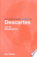 Routledge Philosophy Guidebook to Descartes and The Meditations