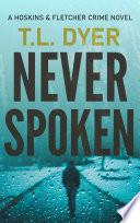 Never Spoken  A suspenseful private investigator novel