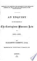 An enquiry into the character of the Contagious diseases acts of 1866-69