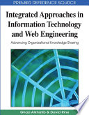 Integrated Approaches In Information Technology And Web Engineering Advancing Organizational Knowledge Sharing Book PDF