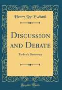 Discussion and Debate