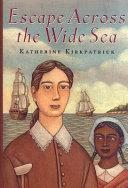 Escape Across the Wide Sea