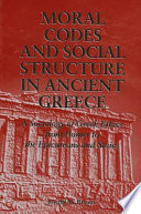 Moral Codes And Social Structure In Ancient Greece