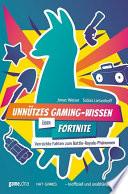 Unnützes Gaming-Wissen über Fortnite
