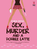 Sex, Murder and a Double Latte Pdf/ePub eBook