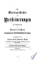 Die Naturgeschichte der Versteinerungen zur Erläuterung der Knorrischen Sammlung von Merkwürdigkeiten der Natur
