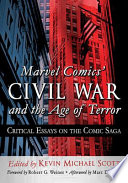 Marvel ComicsÕ Civil War and the Age of Terror