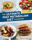The Ultimate Fast Metabolism Diet Cookbook Book
