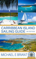 Caribbean Islands Cruising Guide