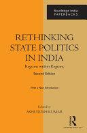 Rethinking State Politics in India