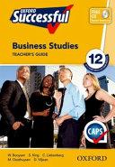Books - Oxford Successful Business Studies Grade 12 Teachers Guide | ISBN 9780195999860