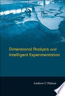 Dimensional Analysis and Intelligent Experimentation Book