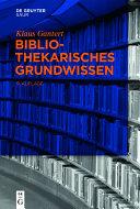 Bibliothekarisches Grundwissen [Pdf/ePub] eBook