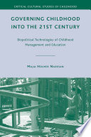 Governing Childhood into the 21st Century