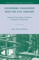 Governing Childhood into the 21st Century [Pdf/ePub] eBook