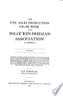 The Type and Production Year Book of the Holstein-Friesian Association of America