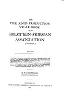 The Type and Production Year Book of the Holstein Friesian Association of America Book
