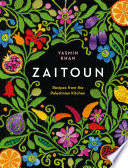 Zaitoun  Recipes from the Palestinian Kitchen