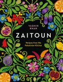 Zaitoun: Recipes from the Palestinian Kitchen Book