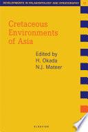 Cretaceous Environments of Asia
