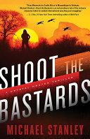 Shoot the Bastards [Pdf/ePub] eBook