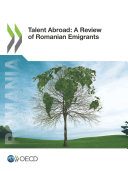 Talent Abroad: A Review of Romanian Emigrants