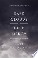 Dark Clouds  Deep Mercy