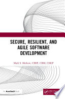 Secure  Resilient  and Agile Software Development Book