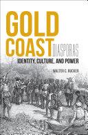 Gold Coast Diasporas [Pdf/ePub] eBook