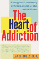The Heart of Addiction Book