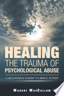 Healing The Trauma Of Psychological Abuse