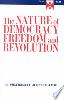 The Nature Of Democracy Freedom And Revolution