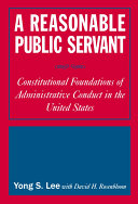 A Reasonable Public Servant: Constitutional Foundations of ...