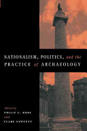 Nationalism  Politics and the Practice of Archaeology