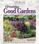 Creating Good Gardens