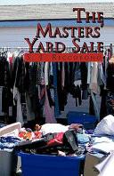 The Masters' Yard Sale