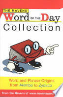 The Mavens' Word of the Day Collection