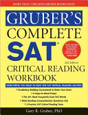 Gruber s Complete SAT Critical Reading Workbook