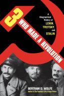 Three Who Made a Revolution
