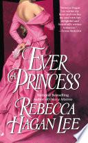 Ever a Princess