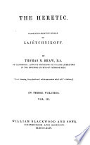 The Heretic  Translated from the Russian  of Laj  tchnikoff  by T  B  Shaw