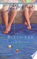 Blessings (Mills & Boon Love Inspired) (Blessings in Disguise, Book 1)
